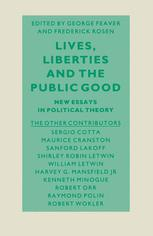 Lives, Liberties and the Public Good