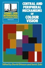 Central and Peripheral Mechanisms of Colour Vision