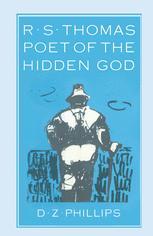 R. S. Thomas: Poet of the Hidden God
