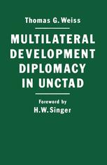 Multilateral Development Diplomacy in Unctad
