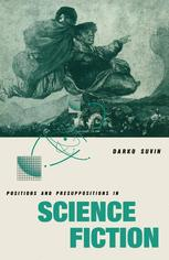 Positions and Presuppositions in Science Fiction :
