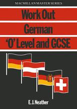 Work Out German 'O' Level and GCSE