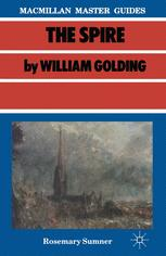 Macmillan Master Guides The Spire By William Golding