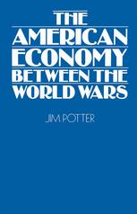 The American Economy Between the World Wars