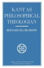 Kant as Philosophical Theologian