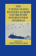 The United States, Western Europe and Military Intervention Overseas