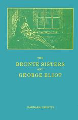 The Brontë Sisters and George Eliot