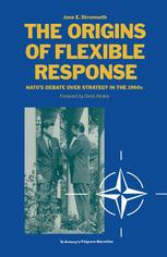 The Origins of Flexible Response
