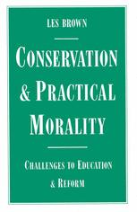 Conservation and Practical Morality