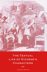 The Textual Life of Dickens's Characters