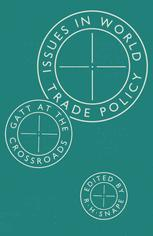 Issues in World Trade Policy