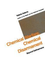 Chemical Warfare, Chemical Disarmament