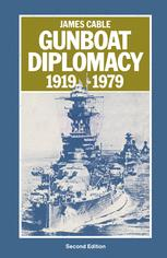 Gunboat Diplomacy 1919–1979