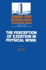 The Perception of Exertion in Physical Work