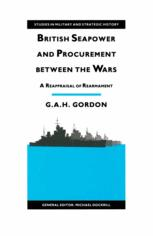 British Seapower and Procurement between the Wars