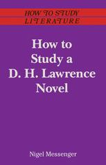 How to Study a D. H. Lawrence Novel