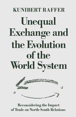 Unequal Exchange and the Evolution of the World System