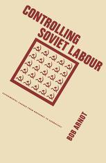 Controlling Soviet Labour