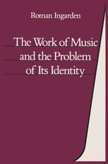 The Work of Music and the Problem of Its Identity