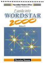Easily into Wordstar 2000 (Release 2)
