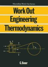 Work Out Engineering Thermodynamics