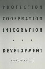 Protection, Cooperation, Integration and Development