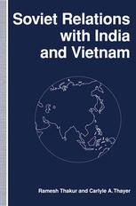 Soviet Relations with India and Vietnam