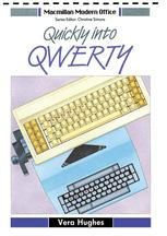 Quickly into QWERTY
