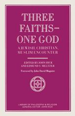 Three Faiths — One God
