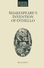 Shakespeare's Invention of Othello