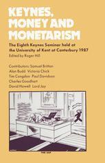 Keynes, Money and Monetarism