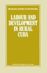 Labour and Development in Rural Cuba