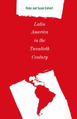 Latin America in the Twentieth Century