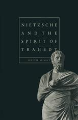 Nietzsche and the Spirit of Tragedy