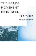 The Peace Movement in Israel, 1967–87