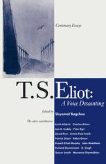 T. S. Eliot: A Voice Descanting