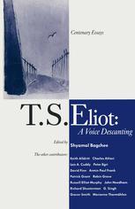 T. S. Eliot: A Voice Descanting
