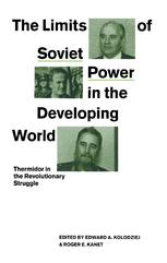 The Limits of Soviet Power in the Developing World