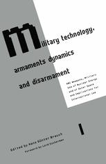 Military Technology, Armaments Dynamics and Disarmament