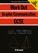 Work Out Graphic Communication GCSE
