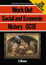 Work Out Social and Economic History GCSE