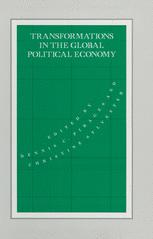 Transformations in the Global Political Economy