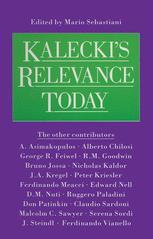 Kalecki's Relevance Today