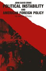 Political Instability and American Foreign Policy