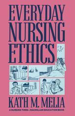 Everyday Nursing Ethics
