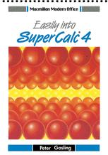 Easily into Super Calc® 4