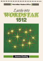 Easily into Wordstar® 1512