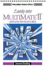 Easily into Multimate Advantage II