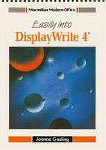 Easily into DisplayWrite 4®