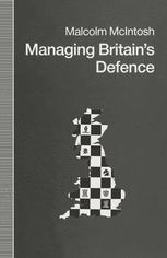 Managing Britain's Defence